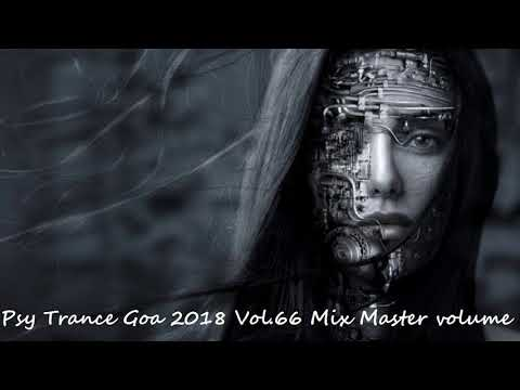 Psy Trance Goa 2018 Vol 66 Mix Master volume