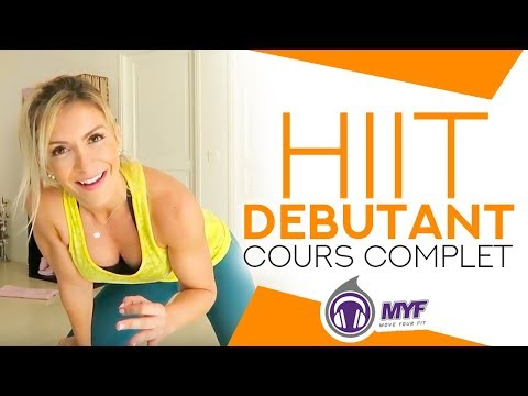 HIIT DEBUTANT (cours complet en 20min) - Websérie FITNESS TRANSFORMATION by MYF (28/90)