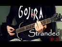 Gojira - Stranded Full Guitar Cover (w/ Tabs) [HD]