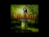 ReinXeed - A New World (Doolittle Group AB) Full Album