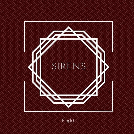 Sirens альбом Fight