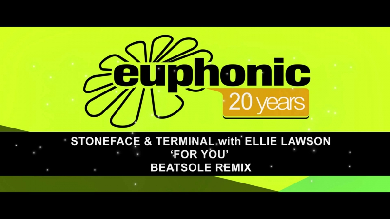 Stoneface Terminal with Ellie Lawson For You Beatsole Remix