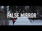 FALSE MIRROR | XxX weque XxX ft. BIG MAT