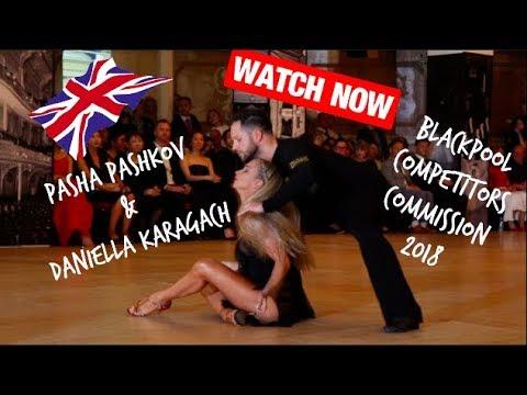 PASHA PASHKOV DANIELLA KARAGACH BLACKPOOL 2018 COMPETITORS COMMISSION