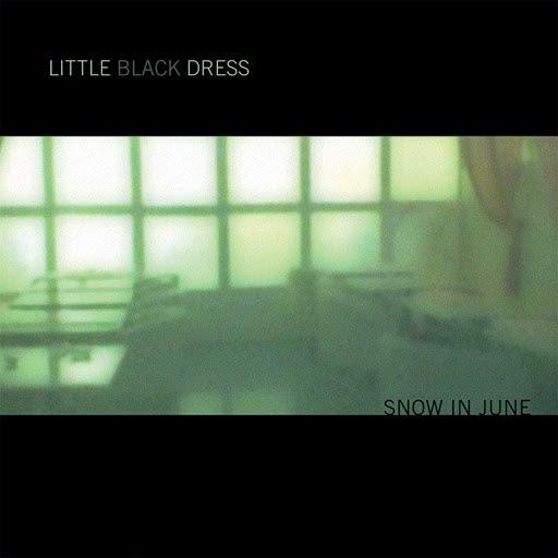 Little Black Dress альбом Snow In June
