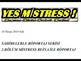 Mistress Reina ile Röportaj