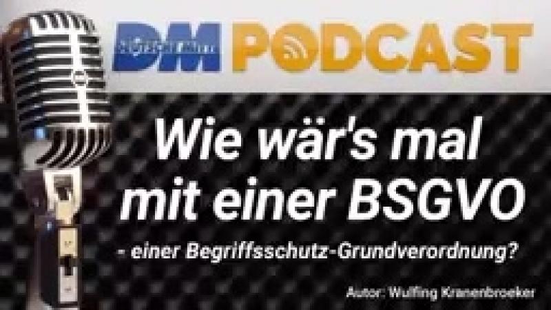 Wie wär's mal mit einer BSGVO Deutsche Mitte PODCAST @016 Deutsche