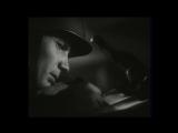 Марк Бернес- Тёмная ночь (Фильм
