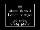 Aloysius BERTRAND LES DEUX ANGES Gaspard de la nuit 1842