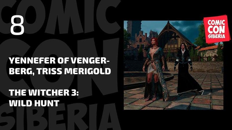 Comic Con Siberia 2018 LIVE - Yennefer of Vengerberg Triss Merigold