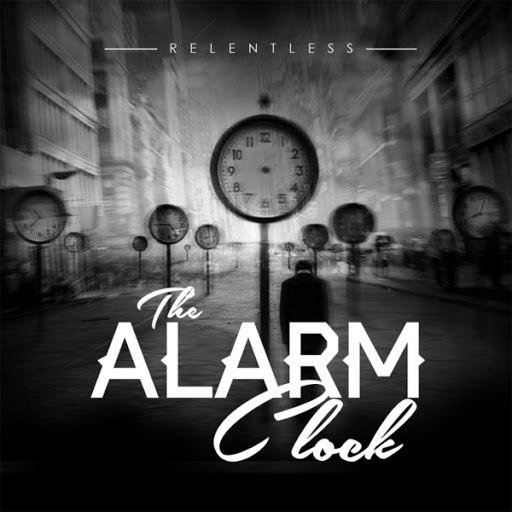 Relentless альбом The Alarm Clock