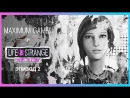 Life Is Strange Before The Storm — Эпизод 2 «Brave New World»
