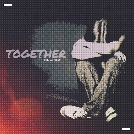 Sun Glitters альбом Together
