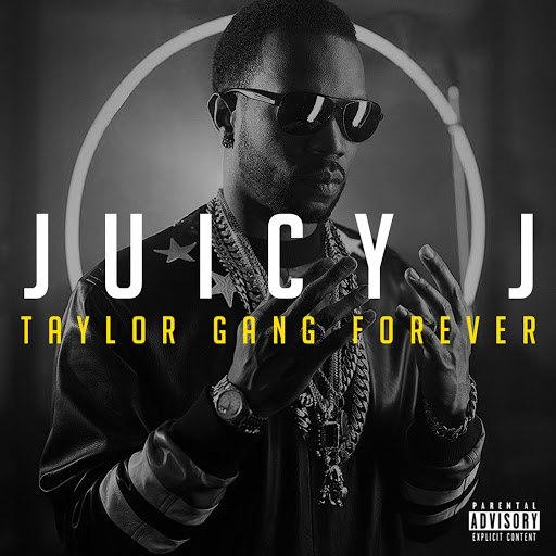 Juicy J альбом Taylor Gang Forever