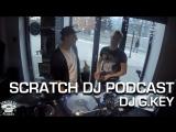 G.KEY @ Scratch DJ Podcast