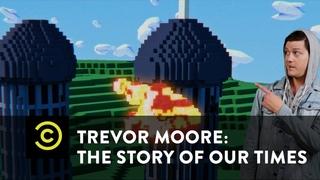 Trevor Moore: