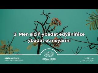 Käfirün süresi   Türkmençe Kuran-Kerim.