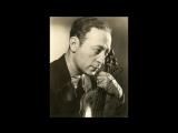 Jascha Heifetz - Pablo de Sarasate, Zigeunerweisen Op.20