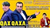 Qahqaha - O'zbekona kulgu nomli konsert dasturi 2018