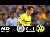 Manchester City vs Borussia Dortmund 0-1 All Goals &amp Highlights 21.7.2018