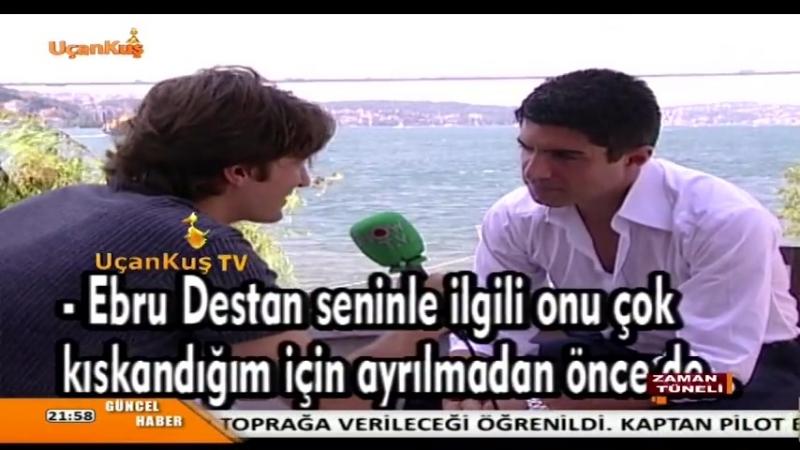 Özcan Deniz Ebru Destan İçin Şok Sözler Söyledi 2002