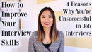 How to Improve Interview Skills 4 Reasons Why You're Unsuccessful in Job Interviews