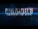 FINAL FANTASY XII THE ZODIAC AGE - Story Trailer