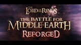 The Battle for Middle-Earth Reforged (Unreal Engine 4) - First Teaser in Ultra HD