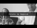 Worship Central - The Way (El Camino) Cover En Español By Twice (Artury Pepper Remix) EDM