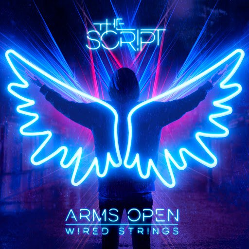 The Script альбом Arms Open (Wired Strings)