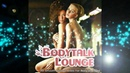 Bodytalk Lounge -Smooth Chill Out Vibes for Body and Soul to Relax (2.5 Hours DJ Mix)▶by Chill2Chill