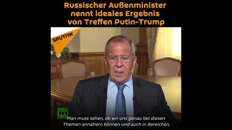 Russischer Außenminister nennt ideales Ergebnis von Treffen Putin-Trump