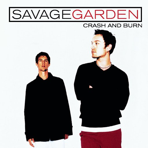 Savage Garden альбом Crash And Burn