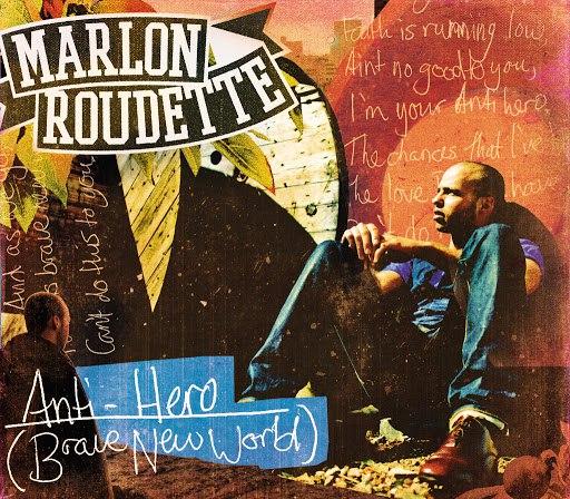 Marlon Roudette альбом Anti Hero