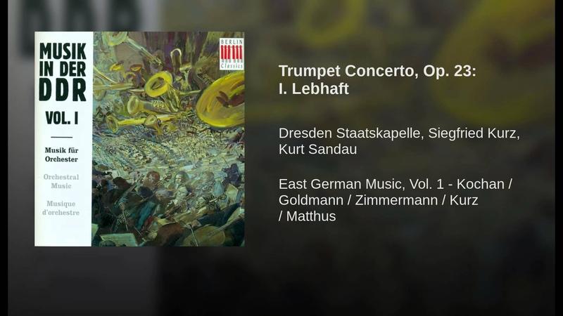 Siegfried Kurz Trumpet Concerto, Op. 23: I. Lebhaft