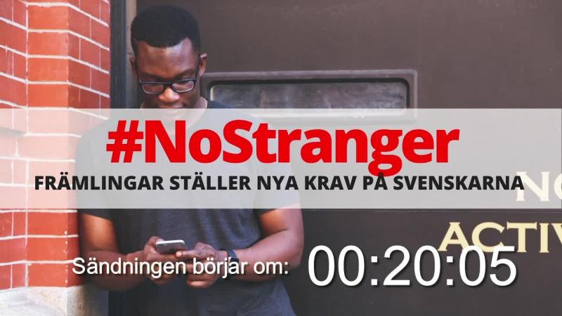 NoStranger - Främlingar ställer nya krav på svenskarna (Den här Dan 7)