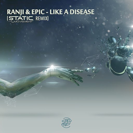 Epic альбом Like A Disease (Static Movement Remix)