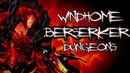 Kritika Online Windhome Dungeons EXTREME BERSERKER