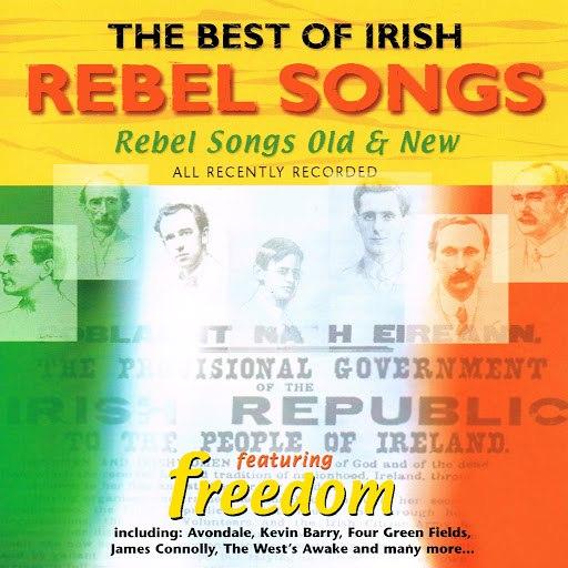 Freedom альбом The Best of Irish Rebel Songs