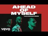 X Ambassadors, The Knocks - Ahead Of Myself (The Knocks RemixAudio)