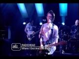 Radiohead- Where I end and you begin (live)