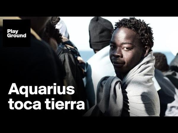 Casi 2 000 refugiados llegan por mar en España este fin de semana Aquarius