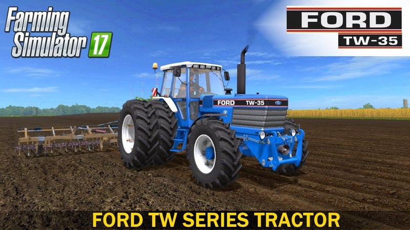 Farming Simulator 17 FORD TW SERIES TRACTOR