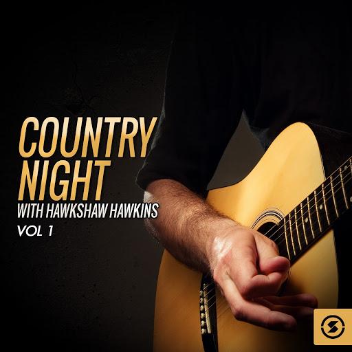 Hawkshaw Hawkins альбом Country Night With Hawkshaw Hawkins, Vol. 1