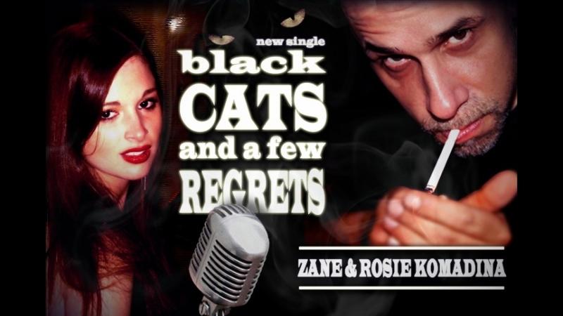 Zane Rosie Komadina - Black Cats and a Few Regrets