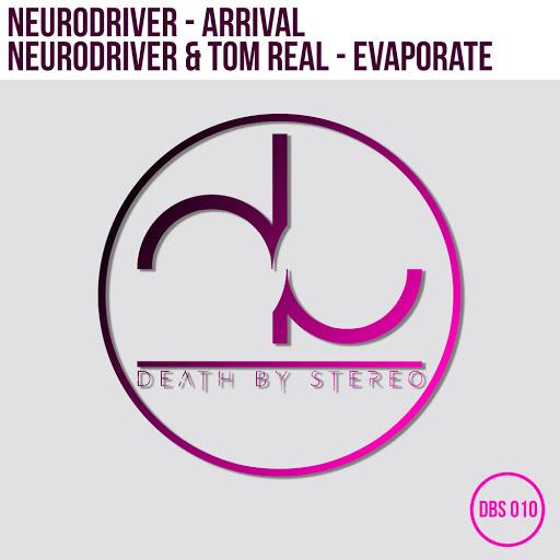 Neurodriver альбом Arrival / Evaporate