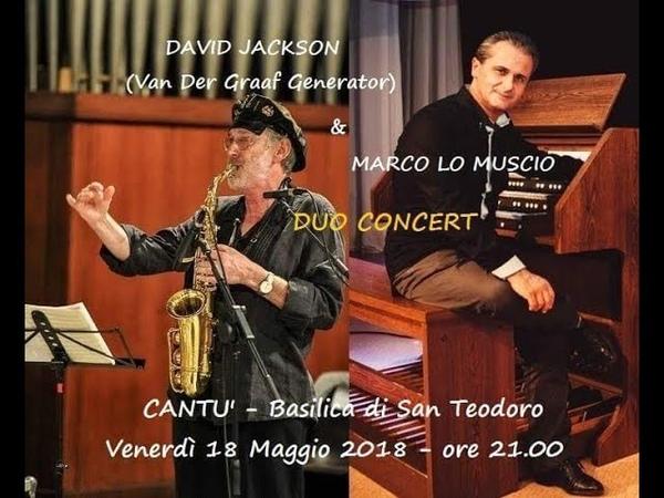 David Jackson Marco Lo Muscio Duo Live in Cantù (Lo Muscio Vocalise n.3 In Memoriam)