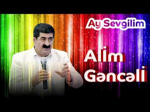 Alim Genceli ay sevgilim orjinal versiya