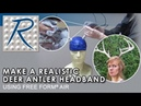 How To Make a Deer Antler Cosplay Headband Using Free Form® AIR Epoxy Putty