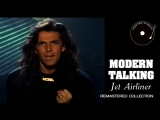 Modern Talking - Jet Airliner (